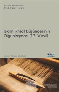 İslam İktisat Düşüncesinin Olgunlaşması (17. Yüzyıl)