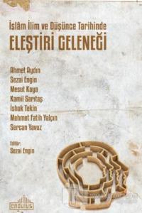 İslam İlim ve Düşünce Tarihinde Eleştiri Geleneği