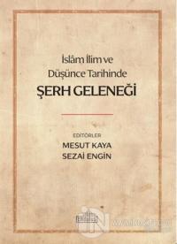 İslam İlim ve Düşünce Tarihinde Şerh Geleneği