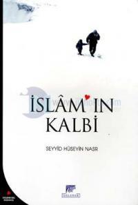 İslam'ın Kalbi İnsanlık İçin Baki Kalan Değerler