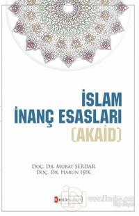 İslam İnanç Esasları (Akaid) Murat Serdar