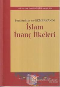 İslam İnanç İlkeleri %25 indirimli Şemsüddin es-Semerkandi