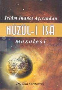 İslam İnancı Açısından Nüzul-i İsa Meselesi