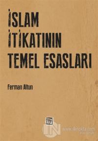 İslam İtikatının Temel Esasları Ferman Altun