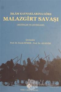 İslam Kaynaklarına Göre Malazgirt Savaşı (Ciltli)