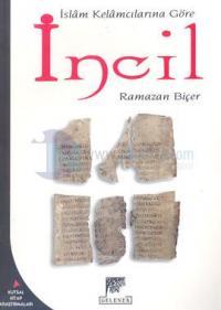 İslam Kelamcılarına Göre İncil