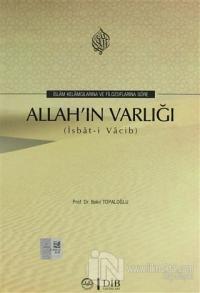 İslam Kelamcılarına Ve Filozoflara Göre Allah'ın Varlığı
