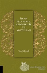İslam Kelamında Nedensellik ve Adetullah