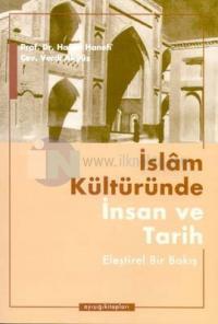 İslam Kültüründe İnsan ve Tarih Eleştirel Bir Bakış
