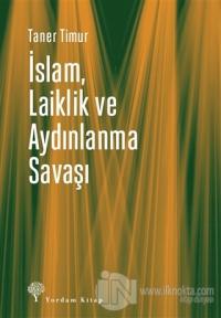 İslam, Laiklik ve Aydınlanma Savaşı