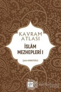 İslam Mezhepleri 1 - Kavram Atlası