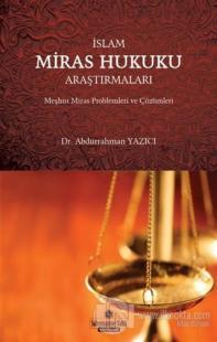 İslam Miras Hukuku Araştırmaları