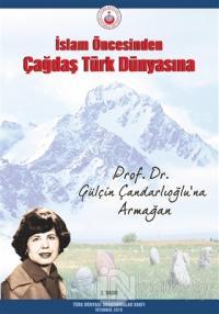 İslam Öncesinden Çağdaş Türk Dünyasına %25 indirimli Kolektif