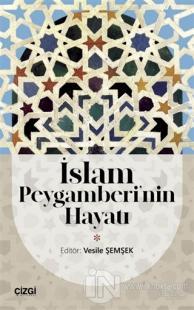 İslam Peygamberi'nin Hayatı