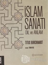 İslam Sanatı Dil ve Anlam