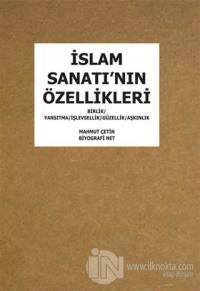 İslam Sanatı'nın Özellikleri