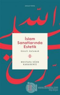 İslam Sanatlarında Estetik