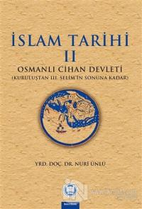 İslam Tarihi 2: Osmanlı Cihan Devleti