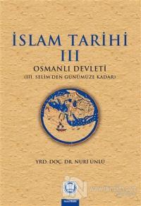İslam Tarihi 3: Osmanlı Tarihi