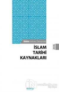 İslam Tarihi Kaynakları Adnan Demircan