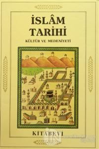 İslam Tarihi Kültür ve Medeniyeti (4 Cilt Takım)