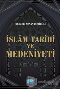İslam Tarihi ve Medeniyeti