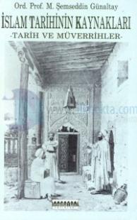 İslam Tarihinin Kaynakları Tarih ve Müverrihler