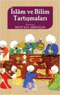 İslam ve Bilim Tartışmaları