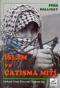 İslam ve Çatışma Miti