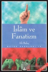 İslam ve Fanatizm Bütün Eserleri 10 %25 indirimli Ali Bulaç