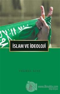 İslam ve İdeoloji %25 indirimli Tuğrul Ataş