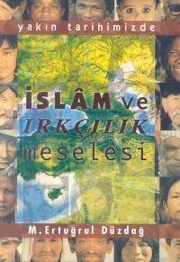İslam ve Irkçılık Meselesi Yakın Tarihimizde