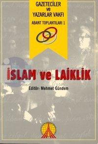 İslam Ve Laiklik Abant Toplantıları