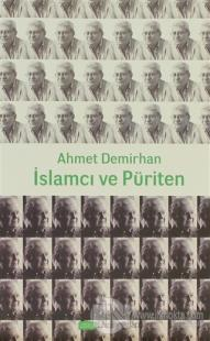 İslamcı ve Püriten %15 indirimli Ahmet Demirhan