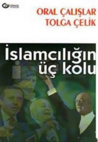 İslamcılığın Üç Kolu