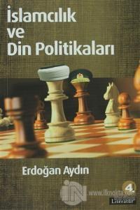 İslamcılık ve Din Politikaları