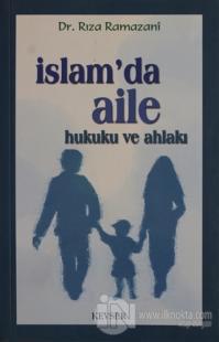 İslam'da Aile Hukuku ve Ahlakı