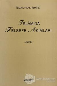 İslam'da Felsefe Akımları İsmail Hakkı İzmirli