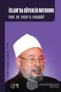 İslam'da Güvenlik Mefhumu Yusuf el-Karadavi