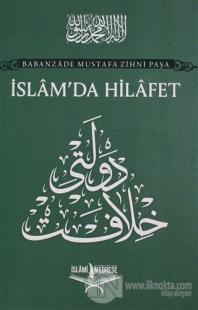 İslam'da Hilafet %20 indirimli Babanzade Mustafa Zihni Paşa