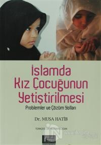 İslamda Kız Çocuğunun Yetiştirilmesi