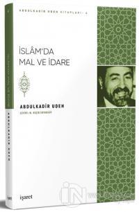 İslam'da Mal ve İdare Abdulkadir Udeh