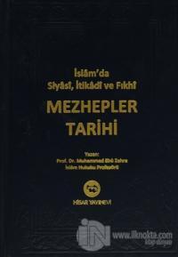 İslam'da Siyasi, İtikadi ve Fıkhi Mezhepler Tarihi (Ciltli)