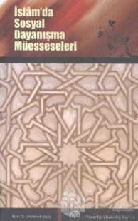 İslamda Sosyal Dayanışma Müesseseleri