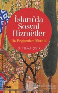 İslam'da Sosyal Hizmetler: Hz. Peygamber Dönemi
