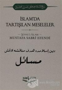 İslam'da Tartışılan Meseleler