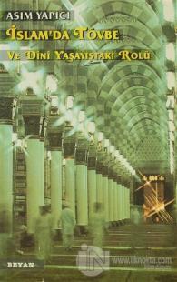İslam'da Tövbe ve Dini Yaşayıştaki Rolü