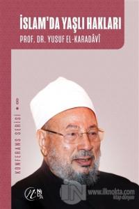 İslam'da Yaşlı Hakları
