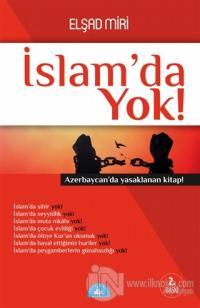İslam'da Yok!