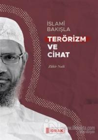 İslami Bakışla Terörizm ve Cihat
